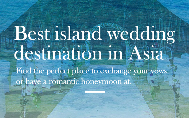 Best island wedding destination in Asia