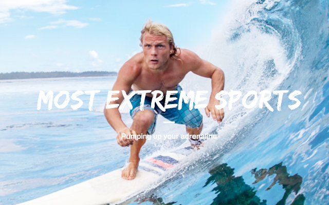 Most extreme sports